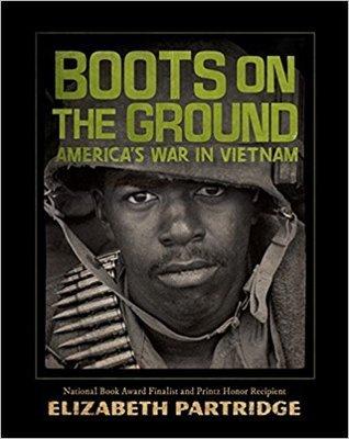 """Boots on the Ground: America's War in Vietnam"" by Elizabeth Partridge"