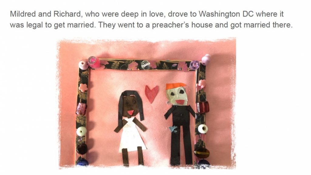 Paper cutout art of Mildred and Richard getting married with the text: Mildred and Richard, who were deep in love, drove to Washington DC where it was legal to get married. They went to a preacher's house and got married there.