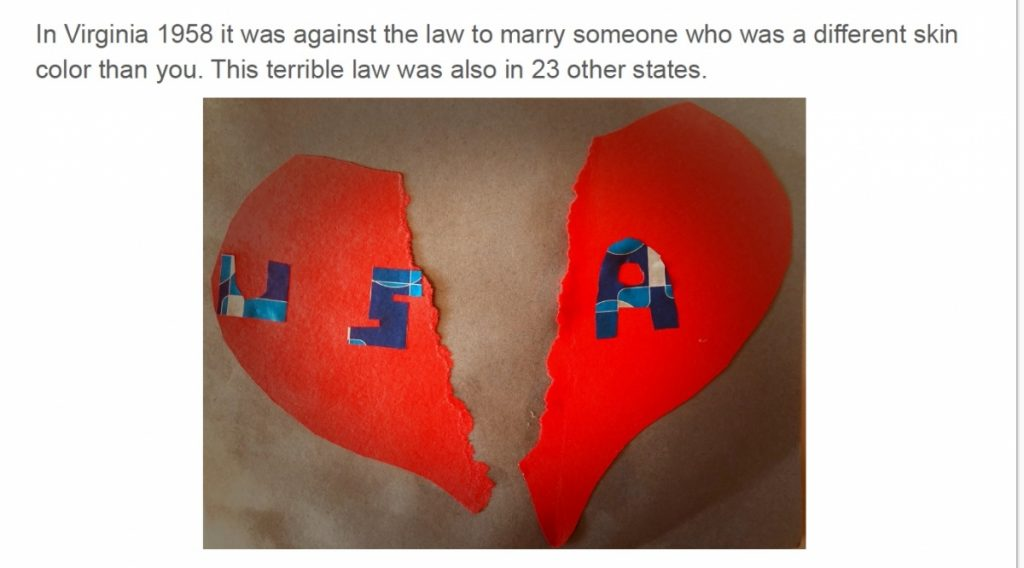 Paper cutout of a torn heart with the text USA and the caption: In Virginia 1958 it was against the law to marry someone who was a different skin color than you. This terrible law was also in 23 other states.