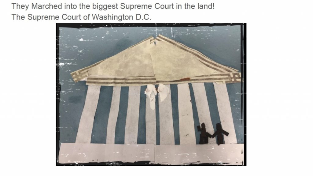 Paper cutout art showing the Supreme Court building with the text: They marched into the biggest Supreme Court in the land! The Supreme Court of Washington D.C.