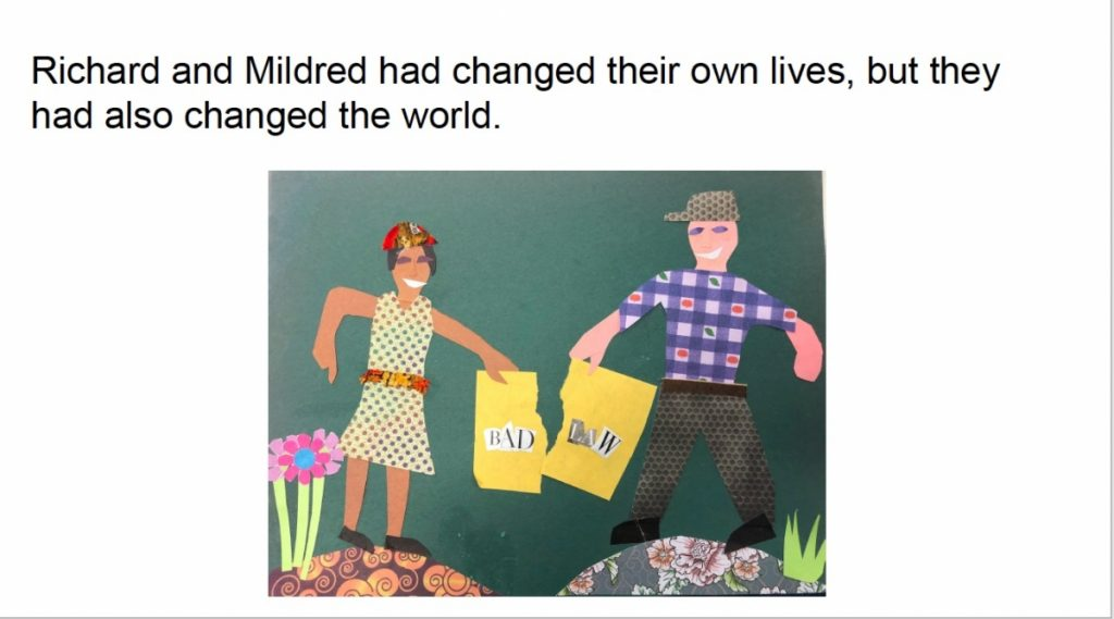 Paper cutout art of Mildred and Richard holding a torn paper titled 'Bad Law,' with the text: Richard and Mildred had changed their own lives, but they had also changed the world.